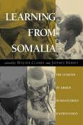 Learning from Somalia: The Lessons of Armed Humanitarian Intervention