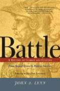 Battle: A History of Combat and Culture