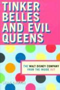 Thinker Belles and Evil Queens: The Walt Disney Company from the Inside Out