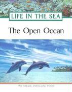 The Open Ocean - Walker, Pam; Wood, Elaine