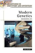 Modern Genetics: Engineering Life