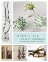 Sherri Haab Jewelry Inspirations: Techniques and Designs from the Artist's Studio