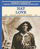 Nat Love: African American Cowboy