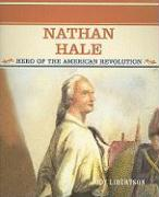 Nathan Hale: Hero of the American Revolution - Libertson, Jody