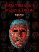 Guatemala's Masks and Drama