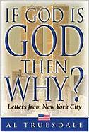 If God is God Then Why?: Letters from New York City