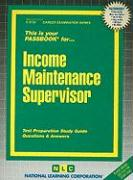 Income Maintenance Supervisor