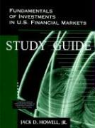 Fundamentals of Investments in U.S. Financial Markets - Study Guide