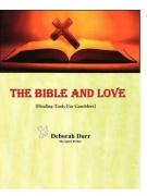 The Bible and Love (Healing Tools for Gamblers)