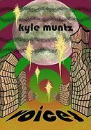 Voices - Muntz, Kyle