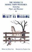 Misty Is Missing
