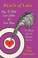 Pearls of Love: How to Write Love Letters and Love Poems