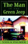 The Man in the Green Jeep