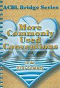 More Commonly Used Conventions in the 21st Century