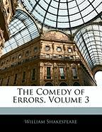 The Comedy of Errors, Volume 3