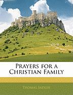 Prayers for a Christian Family