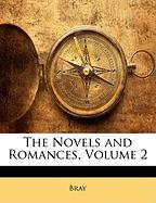 The Novels and Romances, Volume 2 - Bray