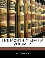The Monthly Review, Volume 3 - Anonymous