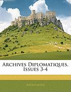 Archives Diplomatiques, Issues 3-4 - Anonymous