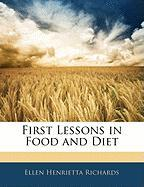 First Lessons in Food and Diet