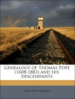 Genealogy of Thomas Pope (1608-1883) and his descendants