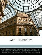 Art in Industry - Richards, Charles Russ