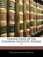 Transactions of the Canadian Institute, Volume 7