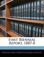 First Biennial Report, 1887-8