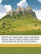 Poets of England and America: Being Selections from the Best Authors of Both Countries ... - England