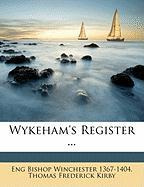 Wykeham's Register ... - Winchester, Eng Bishop; Kirby, Thomas Frederick