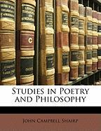 Studies in Poetry and Philosophy - Shairp, John Campbell