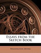 Essays from the Sketch Book - Irving, Washington