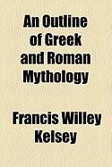An Outline of Greek and Roman Mythology