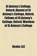 St Antony's College, Oxford: Alumni of St Antony's College, Oxford, Fellows of St Antony's College, Oxford, Wardens of St Antony's College