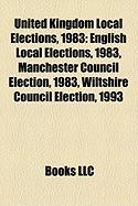 United Kingdom Local Elections, 1983: English Local Elections, 1983, Manchester Council Election, 1983, Wiltshire Council Election, 1993