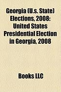 Georgia (U.S. State) Elections, 2008: United States Presidential Election in Georgia, 2008