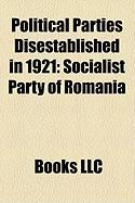 Political Parties Disestablished in 1921: Socialist Party of Romania
