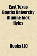 East Texas Baptist University Alumni: Jack Hyles