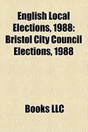 English Local Elections, 1988: Bristol City Council Elections, 1988