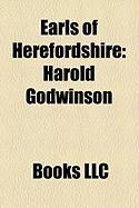Earls of Herefordshire: Harold Godwinson, Humphrey de Bohun, 3rd Earl of Hereford, Sweyn Godwinson, Ralph the Timid