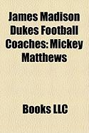 James Madison Dukes Football Coaches: Mickey Matthews