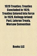 1929 Treaties: Treaties Concluded in 1929, Treaties Entered Into Force in 1929, Kellogg-Briand Pact, Lateran Treaty, Warsaw Conventio
