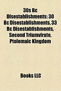 30s BC Disestablishments: 30 BC Disestablishments, 33 BC Disestablishments, Second Triumvirate, Ptolemaic Kingdom