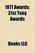 1977 Awards: 31st Tony Awards
