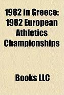 1982 in Greece: 1982 European Athletics Championships