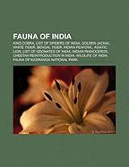 Fauna of India: King Cobra, List of spiders of India, Golden Jackal, Bengal tiger, White tiger, Indian Peafowl, Indian Rhinoceros, Asiatic Lion, ... and Birds, Cheetah Reintroduction in India