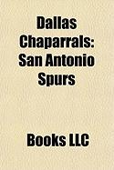 Dallas Chaparrals: San Antonio Spurs