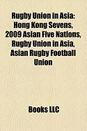 Rugby Union in Asia: Hong Kong Sevens