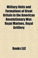 Military Units and Formations of Great Britain in the American Revolutionary War: Royal Marines
