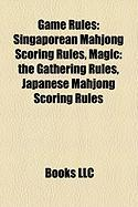 Game Rules: Singaporean Mahjong Scoring Rules